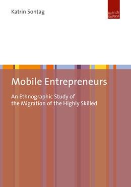 Abbildung von Sontag | Mobile Entrepreneurs | 1. Auflage | 2018 | beck-shop.de