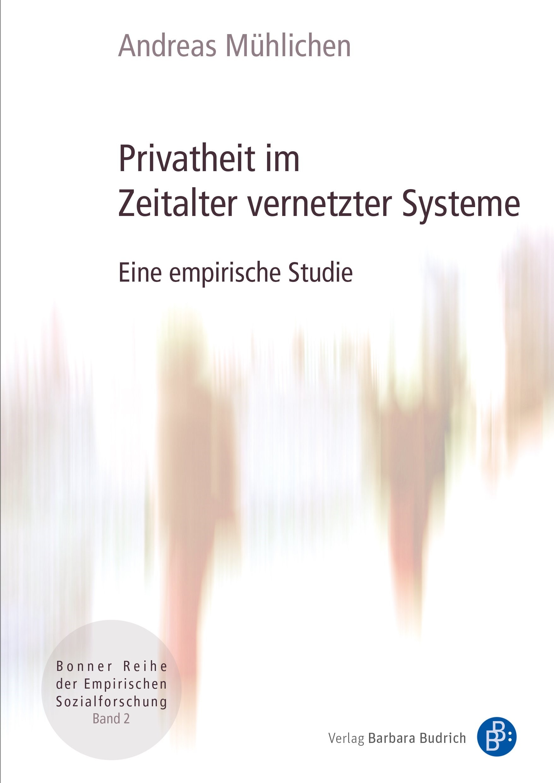 Privatheit im Zeitalter vernetzter Systeme | Mühlichen, 2018 | Buch (Cover)