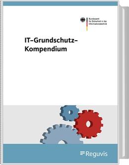 Abbildung von IT-Grundschutz-Kompendium   Loseblattwerk mit Aktualisierungen   2019