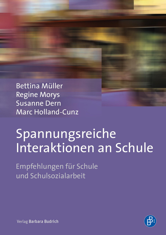 Spannungsreiche Interaktionen an Schule   Müller / Morys / Dern, 2018   Buch (Cover)
