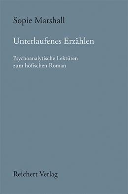Abbildung von Marshall | Unterlaufenes Erzählen | 1. Auflage | 2017 | 146 | beck-shop.de
