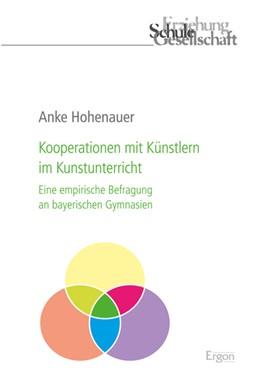 Abbildung von Hohenauer   Kooperationen mit Künstlern im Kunstunterricht   2017   Eine empirische Befragung an b...