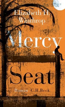 Abbildung von Winthrop | Mercy Seat | 1. Auflage | 2018 | beck-shop.de