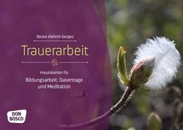 Abbildung von Alefeld-Gerges   Trauerarbeit   1. Auflage   2018   beck-shop.de