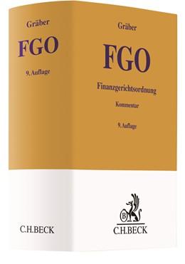 Abbildung von Gräber | Finanzgerichtsordnung: FGO | 9., neu bearbeitete Auflage | 2019 | mit Nebengesetzen