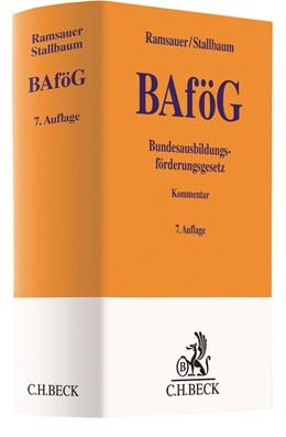 Abbildung von Ramsauer / Stallbaum | Bundesausbildungsförderungsgesetz: BAföG | 7., vollständig überarbeitete Auflage | 2020 | Kommentar