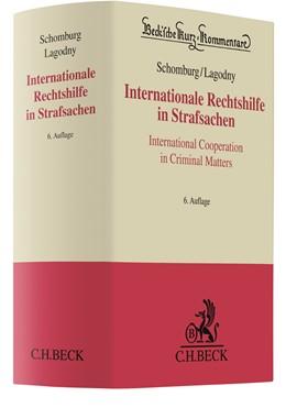 Abbildung von Schomburg / Lagodny   Internationale Rechtshilfe in Strafsachen = International Cooperation in Criminal Matters   6., völlig neu bearbeitete Auflage   2020