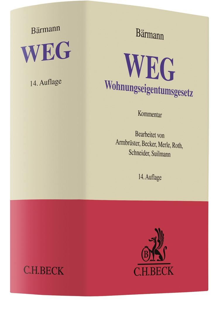 Abbildung von Bärmann | WEG | 14., neu bearbeitete Auflage | 2018