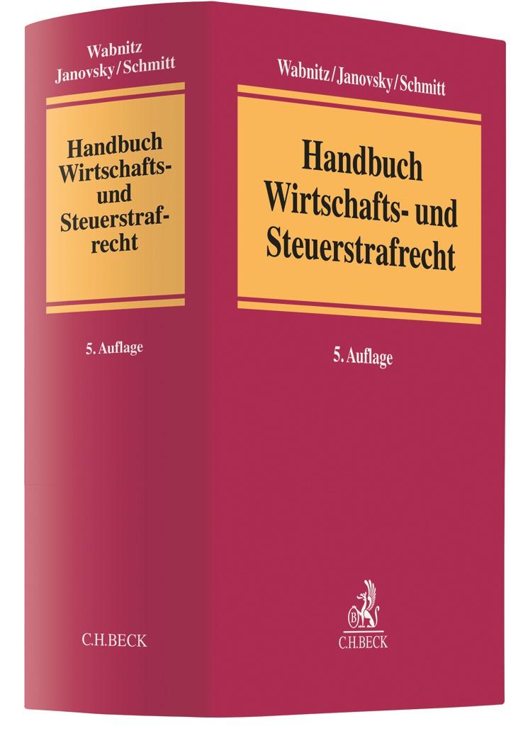 Abbildung von Wabnitz / Janovsky / Schmitt | Handbuch Wirtschafts- und Steuerstrafrecht | 5. Auflage | 2019