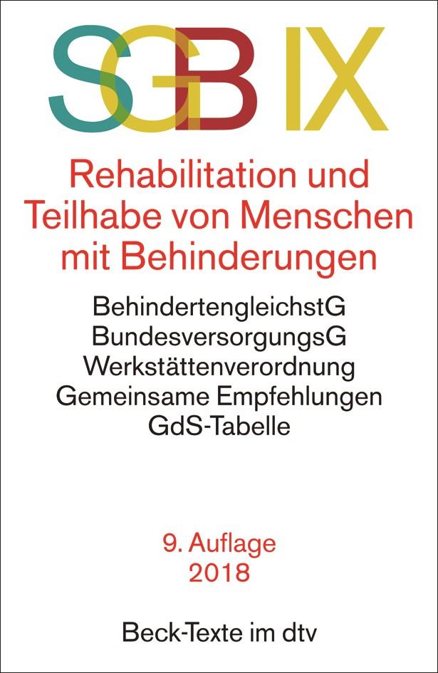 SGB IX Rehabilitation und Teilhabe von Menschen mit Behinderungen | 9., neu bearbeitete Auflage, 2018 | Buch (Cover)
