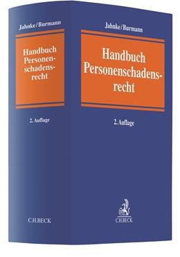Abbildung von Jahnke / Burmann | Handbuch des Personenschadensrechts | 2. Auflage | 2020