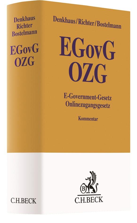 Abbildung von Denkhaus / Richter / Bostelmann | E-Government-Gesetz/Onlinezugangsgesetz: EGovG/OZG | 2019