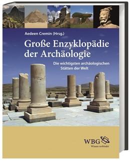 Abbildung von Cremin | Große Enzyklopädie der Archäologie | 1. Auflage | 2018 | beck-shop.de