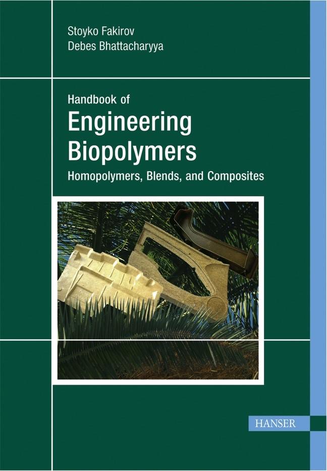 Abbildung von Fakirov / Bhattacharyya   Engineering Biopolymers: Homopolymers, Blends, and Composites   2007