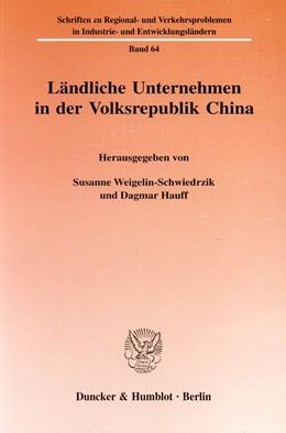 Abbildung von Weigelin-Schwiedrzik / Hauff | Ländliche Unternehmen in der Volksrepublik China. | 1999 | 64