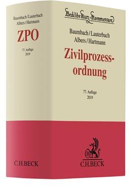 Abbildung von Baumbach / Lauterbach / Albers / Hartmann   Zivilprozessordnung: ZPO   77., neu bearbeitete Auflage   2019   mit FamFG, GVG und anderen Neb...   Band 1