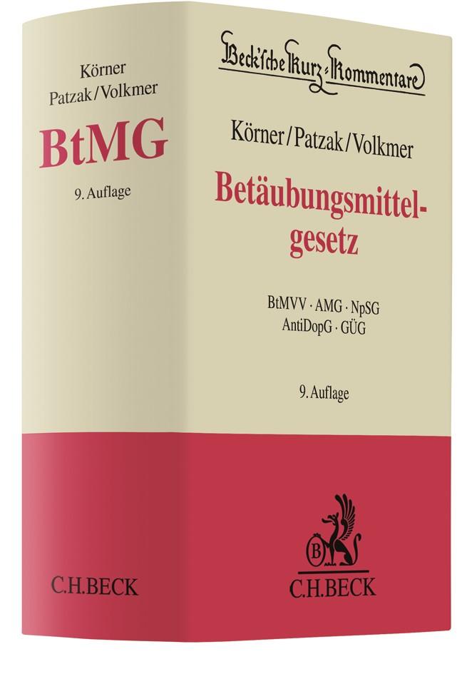 Betäubungsmittelgesetz: BtMG | Körner / Patzak / Volkmer | 9., neu bearbeitete Auflage, 2018 | Buch (Cover)