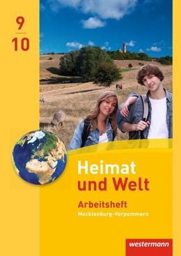 Abbildung von Heimat und Welt 9 / 10. Arbeitsheft. Regionale Schulen. Mecklenburg-Vorpommern | 1. Auflage | 2018 | beck-shop.de