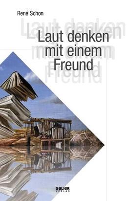Abbildung von Schon   Laut denken mit einem Freund   1. Auflage   2018   beck-shop.de