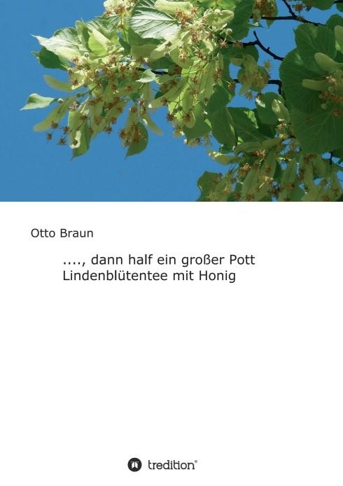 Abbildung von Braun | ...., dann half ein großer Pott Lindenblütentee mit Honig | 1 | 2018