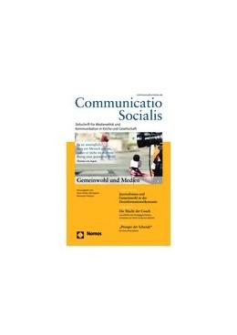 Abbildung von Communicatio Socialis | 52. Jahrgang | 2019 | Zeitschrift für Medienethik un...