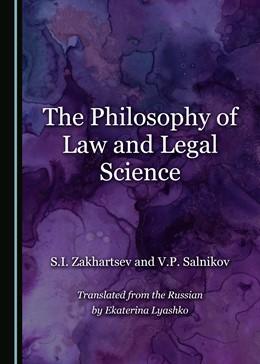 Abbildung von Zakhartsev / Salnikov | The Philosophy of Law and Legal Science | 2018