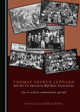 Abbildung von Hope | Thomas Arthur Leonard and the Co-operative Holidays Association | 2018 | Joy in widest commonalty sprea...