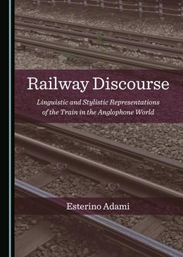 Abbildung von Adami | Railway Discourse | 1. Auflage | 2018 | beck-shop.de