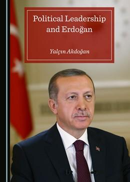 Abbildung von Akdogan | Political Leadership and Erdogan | 1. Auflage | 2018 | beck-shop.de