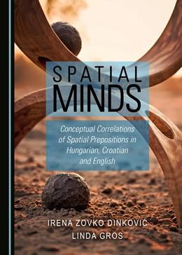 Abbildung von Dinkovic / Gros | Spatial Minds | 2018 | Conceptual Correlations of Spa...