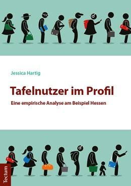 Abbildung von Hartig   Tafelnutzer im Profil   1. Auflage   2018   beck-shop.de