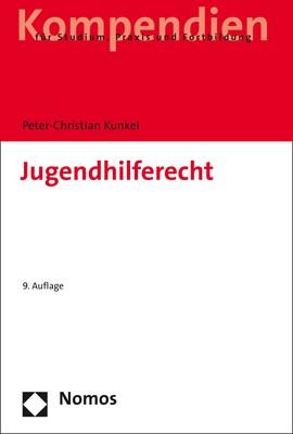 Jugendhilferecht | Kunkel | 9. völlig neu bearbeitete Auflage, 2018 | Buch (Cover)