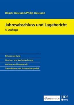 Abbildung von Deussen / Deussen | Jahresabschluss und Lagebericht | 4. Auflage | 2019 | beck-shop.de