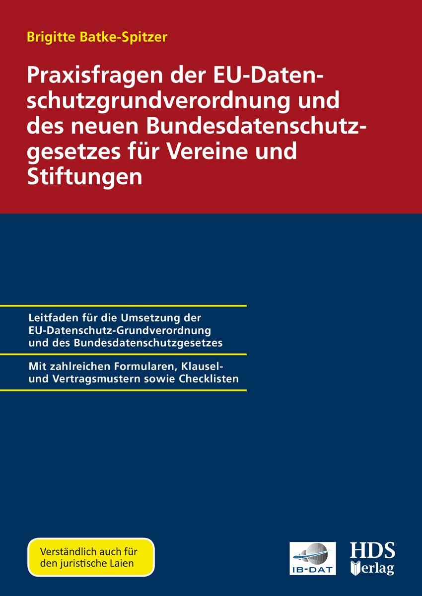 Praxisfragen der EU-Datenschutzgrundverordnung und des neuen Bundesdatenschutzgesetzes für Vereine und Stiftungen   Dauber, 2018   Buch (Cover)