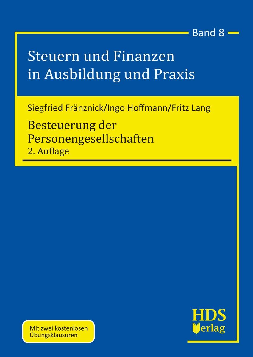 Besteuerung der Personengesellschaften | Fränznick / Hoffmann / Lang | 2. Auflage 2018, 2018 | Buch (Cover)