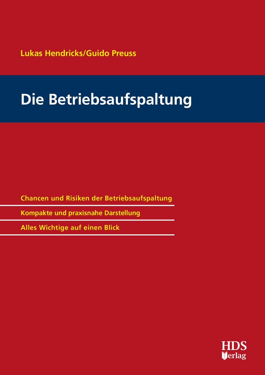 Die Betriebsaufspaltung | Hendricks / Preuss, 2018 | Buch (Cover)