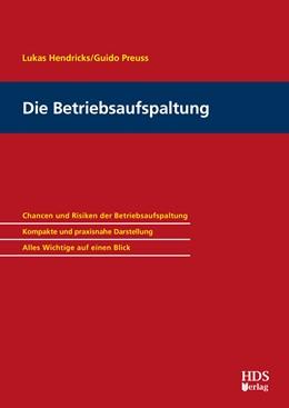 Abbildung von Hendricks / Preuss | Die Betriebsaufspaltung | 1. Auflage | 2018 | beck-shop.de
