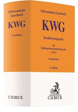 Abbildung von Schwennicke / Auerbach | Kreditwesengesetz (KWG) mit Zahlungsdiensteaufsichtsgesetz (ZAG) | 4. Auflage | 2021 | beck-shop.de