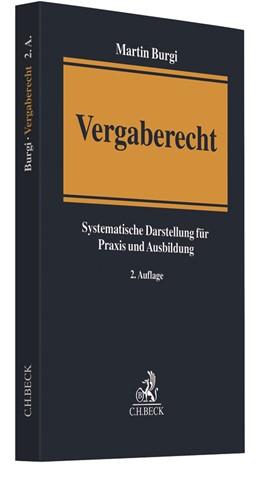 Abbildung von Burgi | Vergaberecht | 2. Auflage | 2018 | Systematische Darstellung für ...