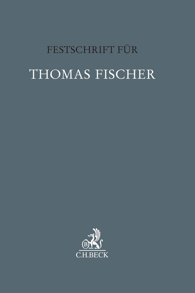 Festschrift für Thomas Fischer, 2018 | Buch (Cover)