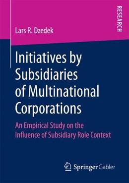 Abbildung von Dzedek | Initiatives by Subsidiaries of Multinational Corporations | 1. Auflage | 2018 | beck-shop.de