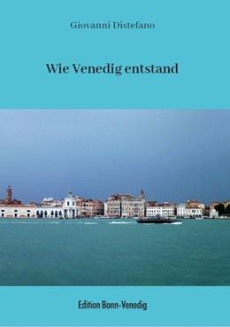 Abbildung von Distefano | Wie Venedig entstand | 2017