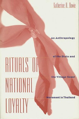 Abbildung von Bowie | Rituals of National Loyalty | 1997 | An Anthropology of the State a...
