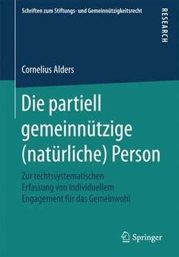 Abbildung von Alders | Die partiell gemeinnützige (natürliche) Person | 1. Aufl. 2018 | 2018 | Zur rechtssystematischen Erfas...