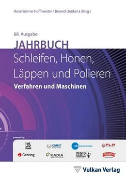 Abbildung von Hoffmeister / Denkena | Jahrbuch Schleifen, Honen, Läppen und Polieren | 68. Auflage | 2018 | Verfahren und Maschinen
