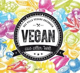Abbildung von Spann / Schmitt | Vegan aus aller Welt | 1. Auflage | 2018 | beck-shop.de