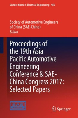 Abbildung von (SAE-China) | Proceedings of the 19th Asia Pacific Automotive Engineering Conference & SAE-China Congress 2017 | 1. Auflage | 2018 | beck-shop.de