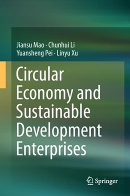 Abbildung von Mao / Li / Pei | Circular Economy and Sustainable Development Enterprises | 2018