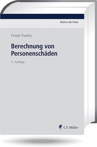 Berechnung von Personenschäden | Pardey | 5., neu bearbeitete Auflage, 2019 (Cover)