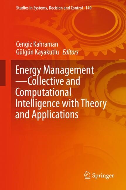 Energy Management - Collective and Computational Intelligence with Theory and Applications | Kahraman / Kayakutlu, 2018 | Buch (Cover)